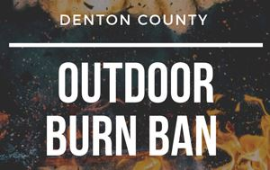 graphic saying there is a burn ban effective in Denton County on September 24, 2019