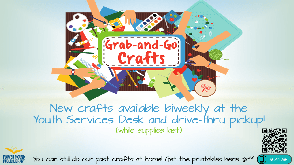 Grab and Go Crafts are available while supplies last at the Youth Services desk.