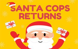 graphic of Santa with the text Santa Cops Returns