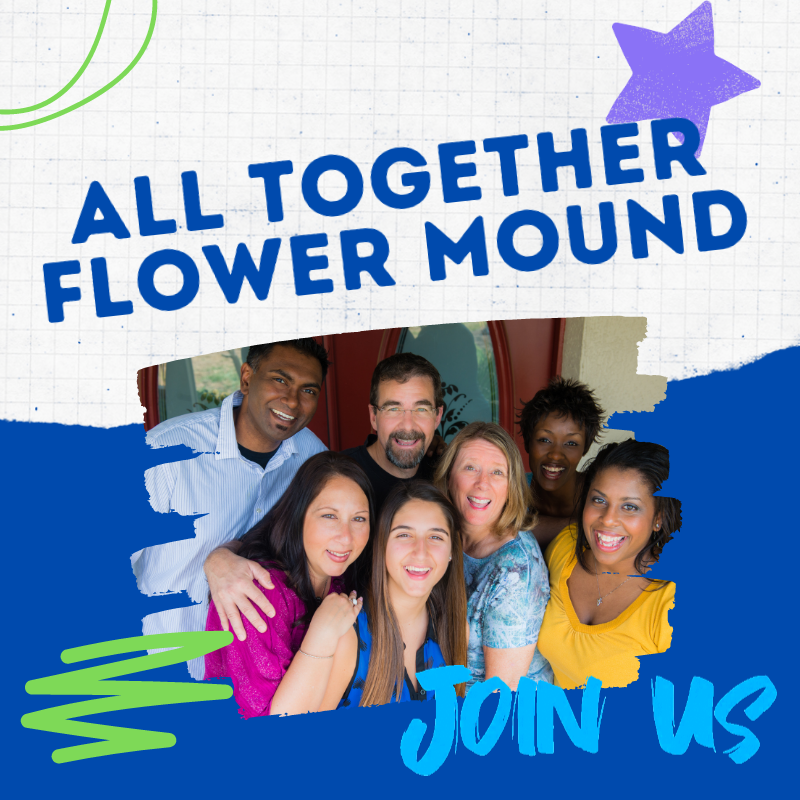 All Together Flower Mound Graphic